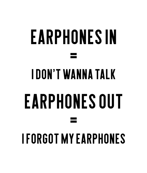 Music Earphones Funny Quote T Shirt