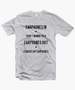 Music Earphones Funny Quote T Shirt sport grey