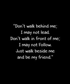 Friend Quote T Shirt