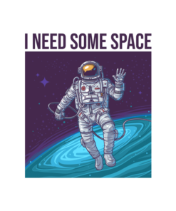Astronaut I Need Some Space T Shirt