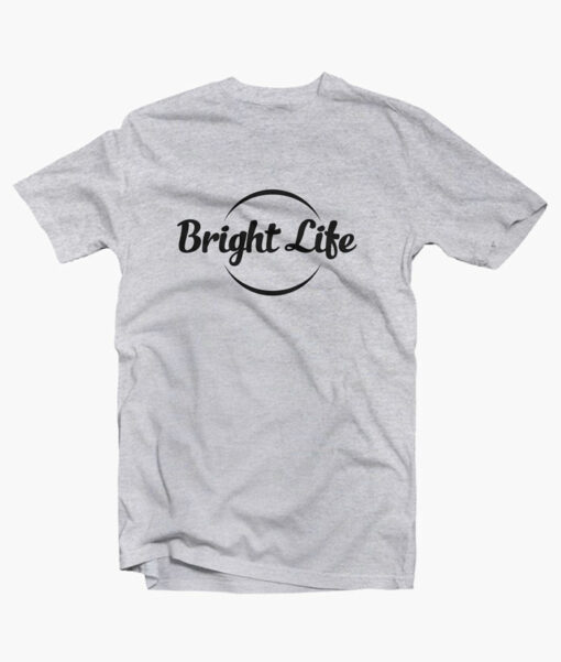 Bright Life T Shirt sport grey