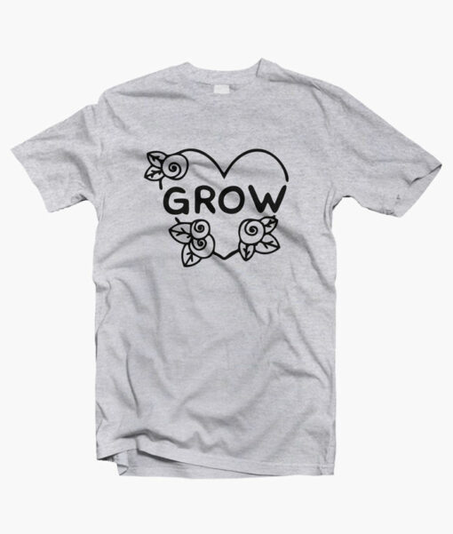 Grow Rose T Shirt
