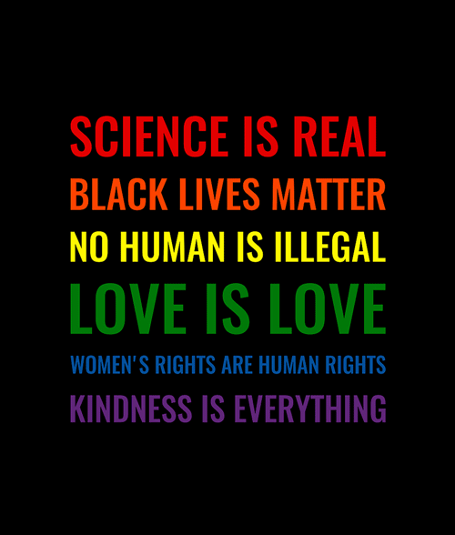 Science is real Black lives matter No human is illegal T Shirt
