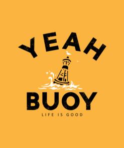 Yeah Buoy T Shirt