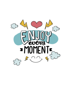 Enjoy Quote T Shirt