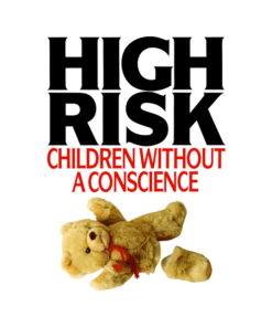 High Risk Children Without A Conscience T Shirt