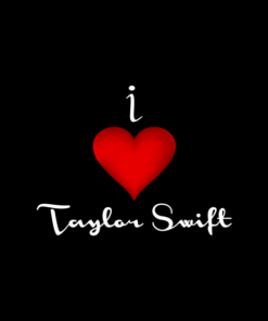 I Love Taylor Swift T Shirts