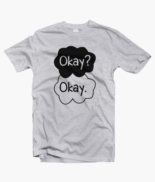 Okay T Shirt