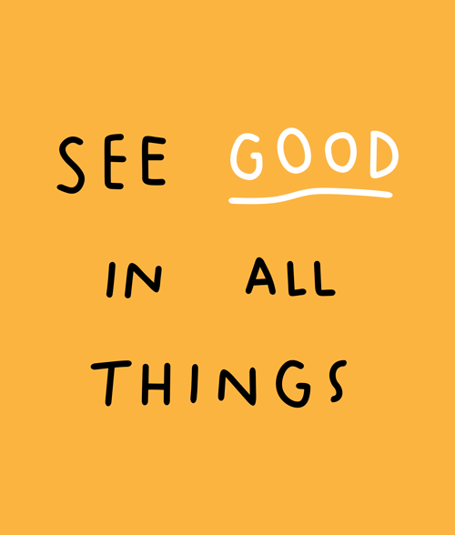 See Good In All Things Quote T Shirt
