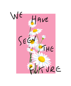 We Have Seen The Future T Shirt