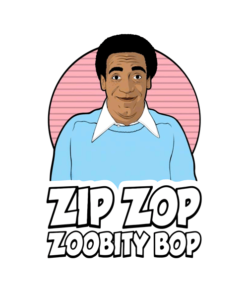 Bill Cosby Zip Zop Zoobity Bop T Shirt