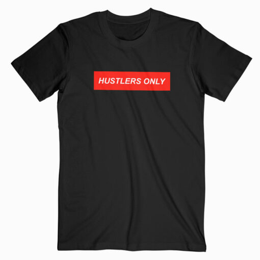 Hustlers Only Red Box T Shirt