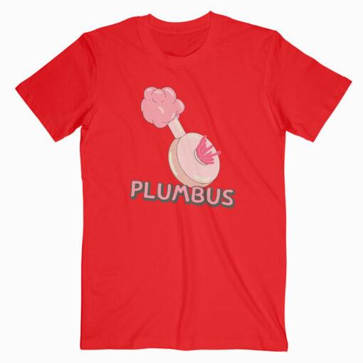 Plumbus T Shirt