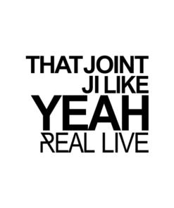 That Joint Ji Like Yeah T Shirt