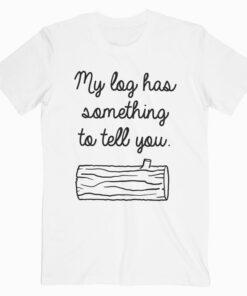 Twin Peaks Log Has Secrets T Shirt