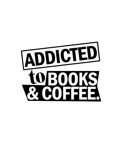 Addicted To Books And Coffee T Shirt