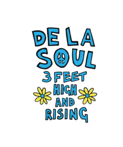 De La Soul 3 Feet High And Rising T Shirt