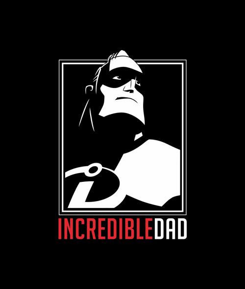 Incredible Dad T Shirt