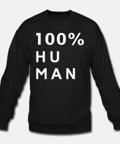 100% Human Sweatshirt