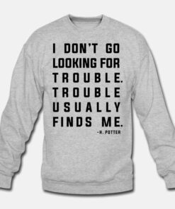 WB Harry Potter Trouble Quote Sweatshirt