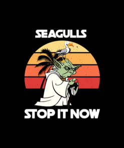 Yoda Seagulls Stop It Now T Shirt