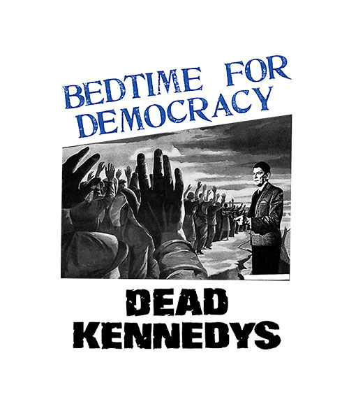 Dead Kennedys Bedtime For Democracy Band T Shirt