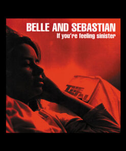 Belle And Sebastian Band T Shirt If You Re Feeling Sinister