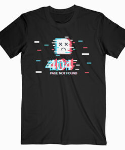 Error 404 Page Not Found T Shirt