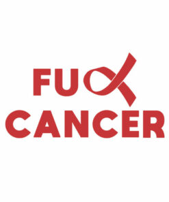 Fuck Cancer T Shirt