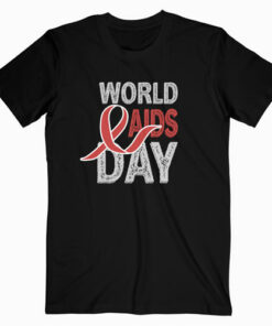World Aids & Hiv Day T Shirt