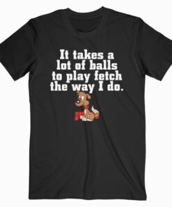 A Lots Of Balls Funny Dog T Shirt
