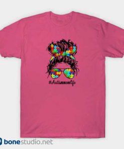 Autism Mom T Shirt Pink