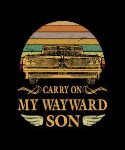 Carry on my Wayward Son TShirt