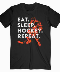 Eat Sleep Hockey Repeat Gift T-Shirt