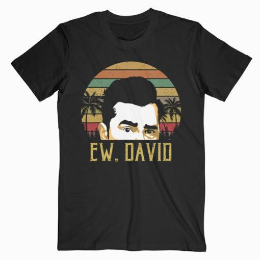 Ew, David Funny Retro Vintage Meme Cool tee T-Shirt