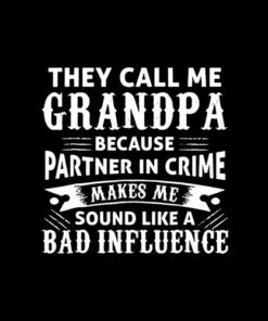 Funny Grandpa Grandfather Shirt For Men And Women is your new tee will be a great gift for him or her. I use only quality babe you got this t shirt ideas such as Fruit of the Loom and gildan.