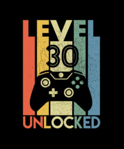 Level 30 Unlocked Shirt Funny Video Gamer 30th Birthday Gift T-Shirt