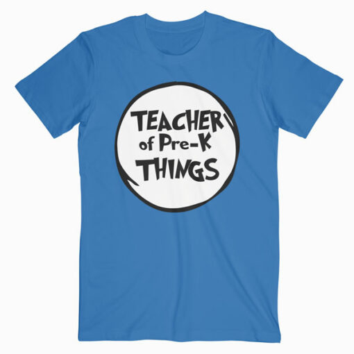 Teacher of Pre-k Things Funny Educator Tshirt