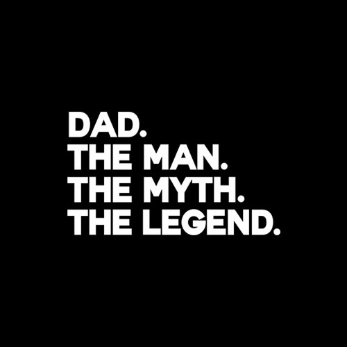 Dad The Man The Myth The Legend Gift for Fathers T Shirt