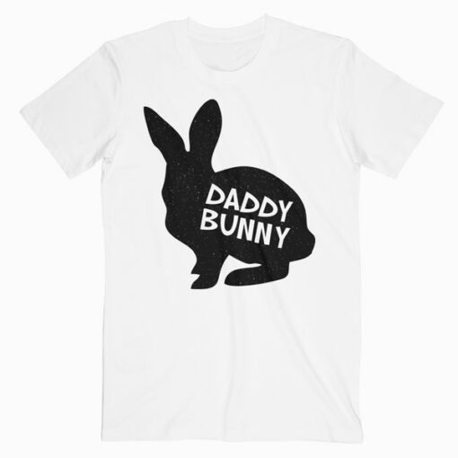 Daddy Bunny Cute Matching Family Easter Shirt