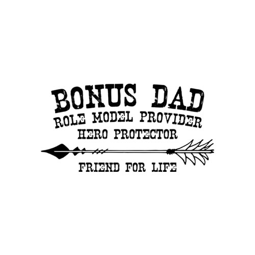 Fathers Day Bonus Dad Friend For Life Step Dad T Shirt
