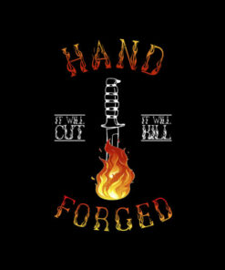 Hand Forged It Will Cut Knife Forging T Shirt