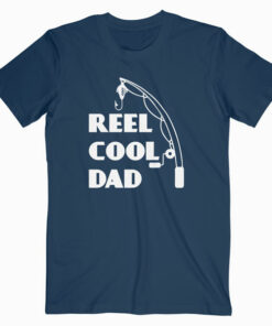 Mens Reel Cool Dad Fishing Daddy Father's Day Gift T Shirt