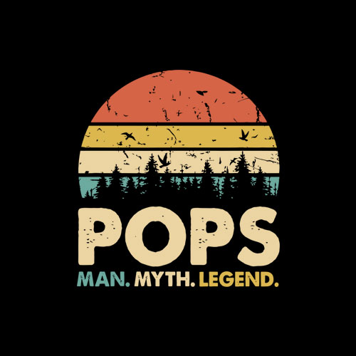 Pop The Man The Myth The Legend Papa Pops Dad T Shirt