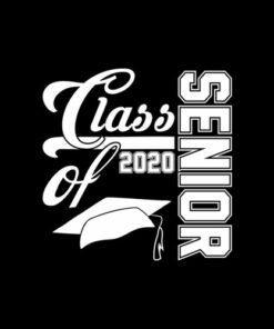 Senior Class of 2020 Graduation Gift For the Graduate T Shirt