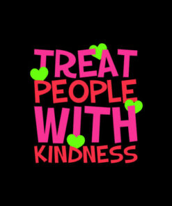 Treat People With Kindness Gift T-Shirt