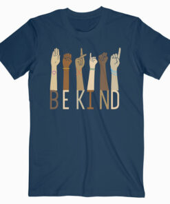 Be Kind Sign Language Hand Talking Teachers Interpreter ASL T-Shirt