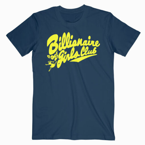 Billionaire Girls Club T Shirt