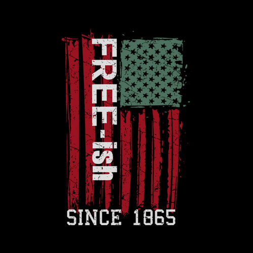 Free ish Since 1865 Juneteenth Day Flag Black Pride Gift T-Shirt