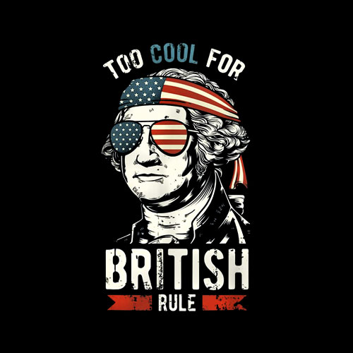 George Washington Cool For British Rule 4th of July T-Shirt
